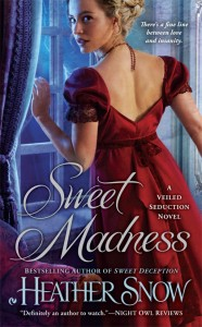 Sweet Madness by Heather Snow